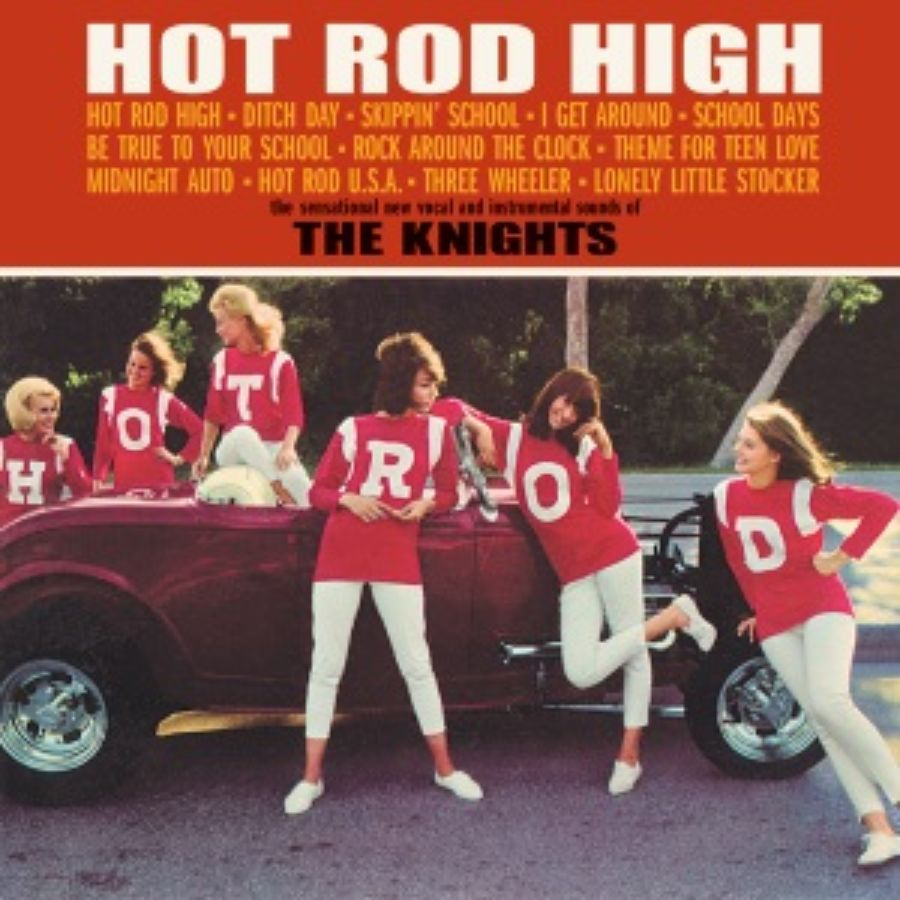Knights, The - Hot Rod High - CD