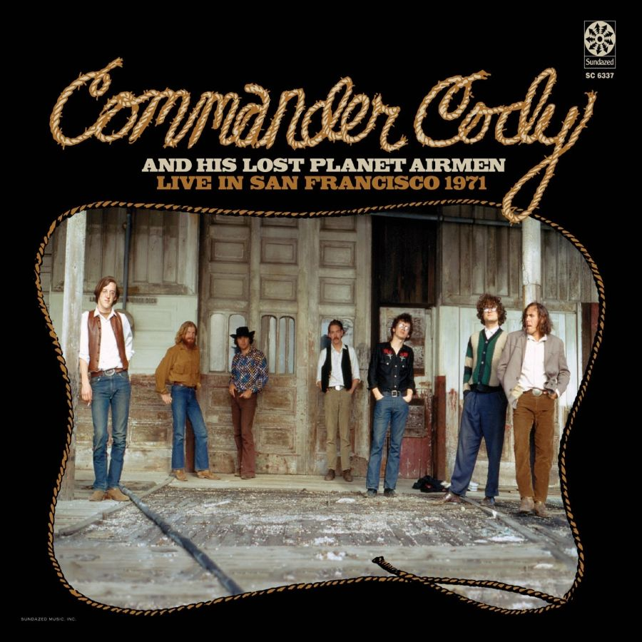 Commander Cody & His Lost Planet Airmen - Live In San Francisco 1971 - CD