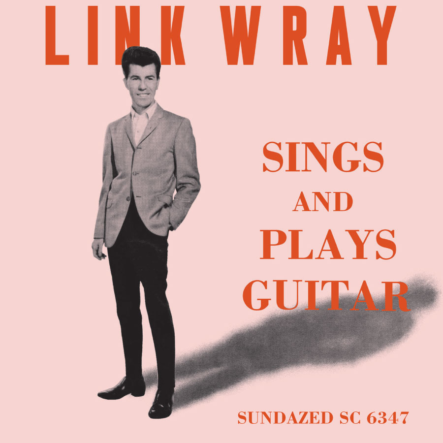 Link Wray - Link Wray Sings And Plays Guitar - CD - CD-SUND-6347
