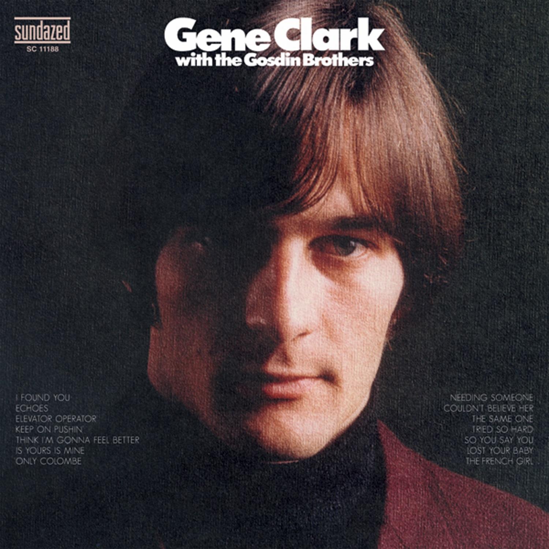 Clark, Gene - Gene Clark with the Gosdin Brothers CD