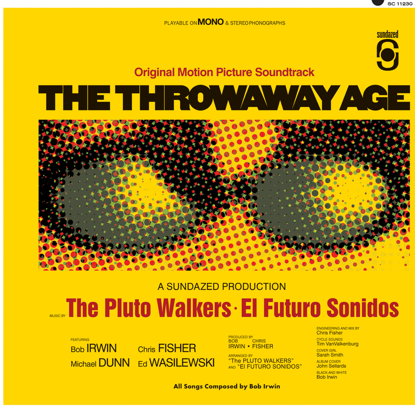 Irwin, Bob and the Pluto Walkers - The Throwaway Age CD