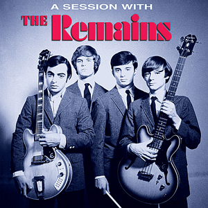 Remains, The - A Session With The Remains CD
