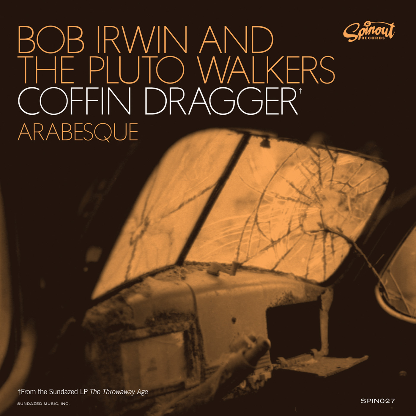 "Irwin, Bob and the Pluto Walkers - Coffin Dragger / Arabesque 7"" Single"