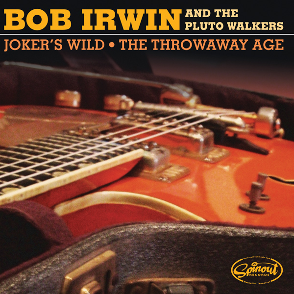 "Irwin, Bob and the Pluto Walkers - Joker's Wild / The Throwaway Age 7"" Single"