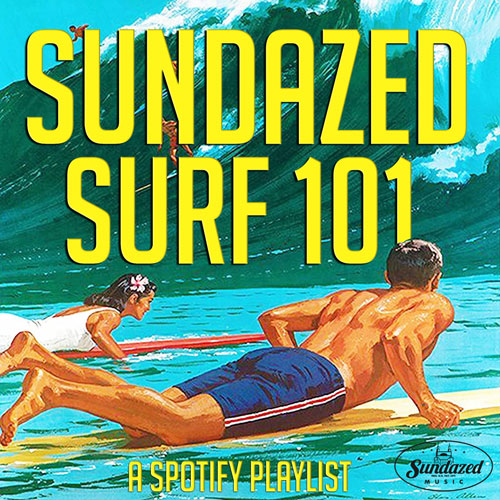 Sundazed Surf 101 Spotify Playlist