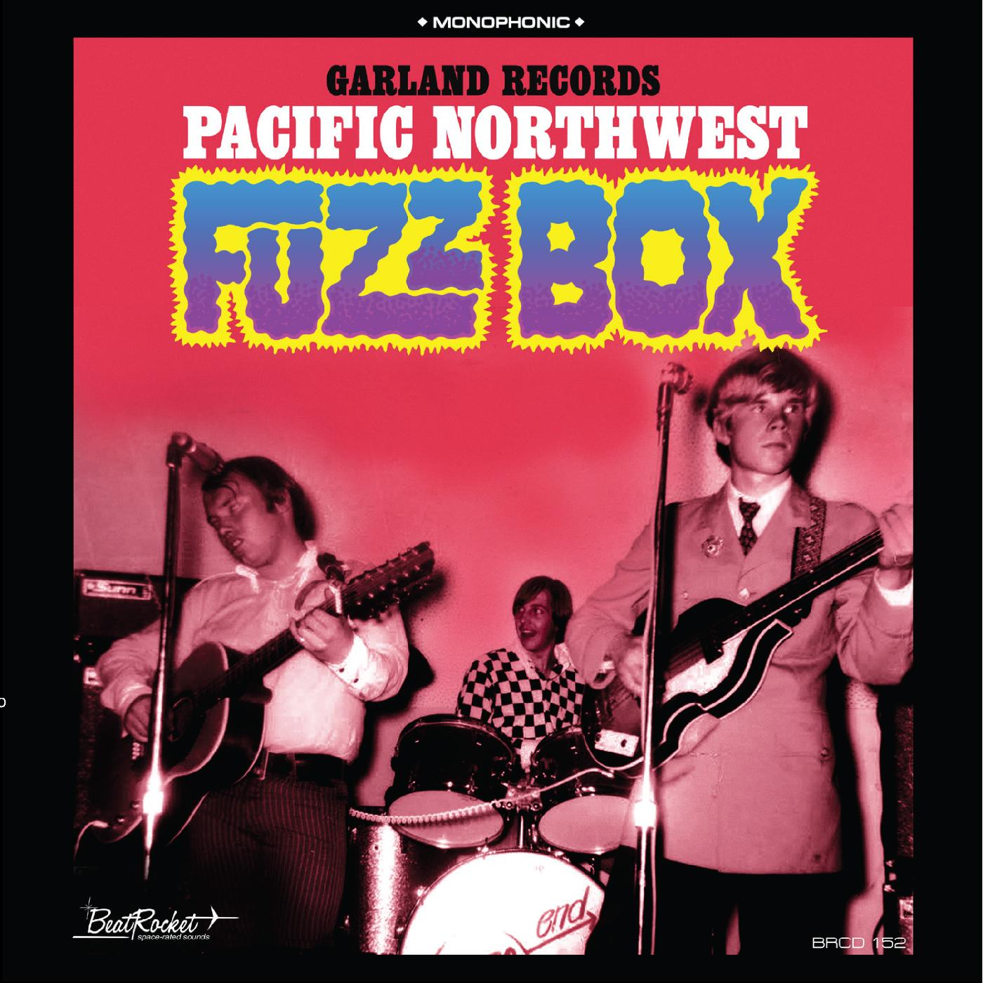 Garland Records - Pacific Northwest Fuzz Box - CD